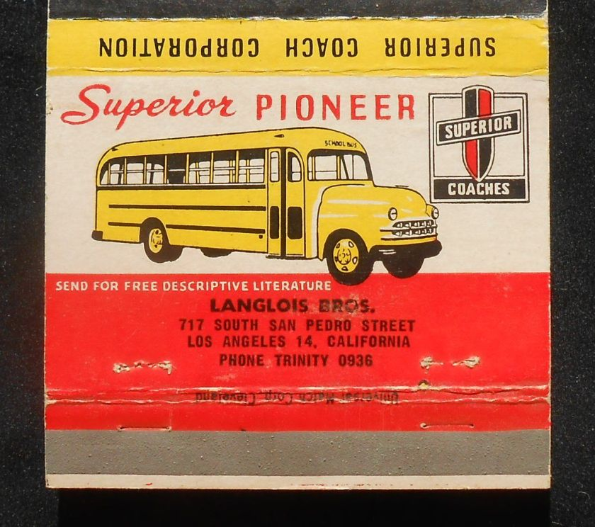 1951 Matchbook Superior Trip-L-Safe School Bus Lima OH Langlois Bros Los Angeles