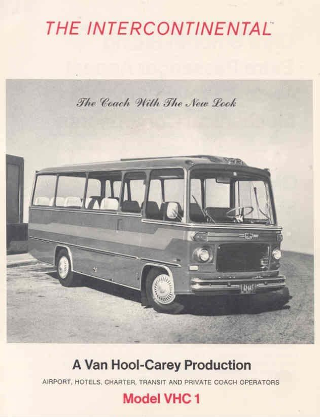 1967 Van Hool - Carey Production Model VHC 1 The Intercontinental