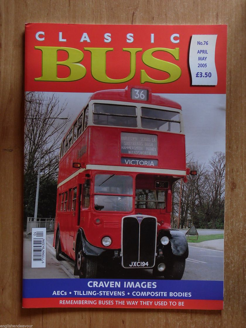 Classic Bus No.76 2005 Craven Images,AECs,Tilling-Stevens,Composite Bodies