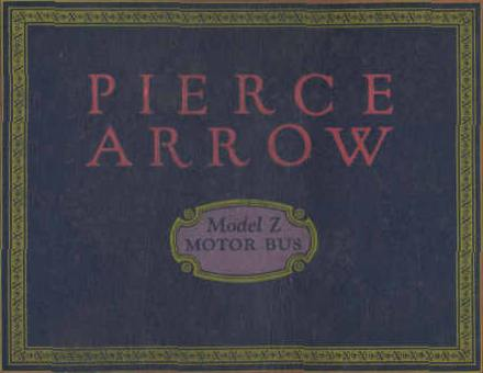 Pierce-Arrow Model Z Catalog