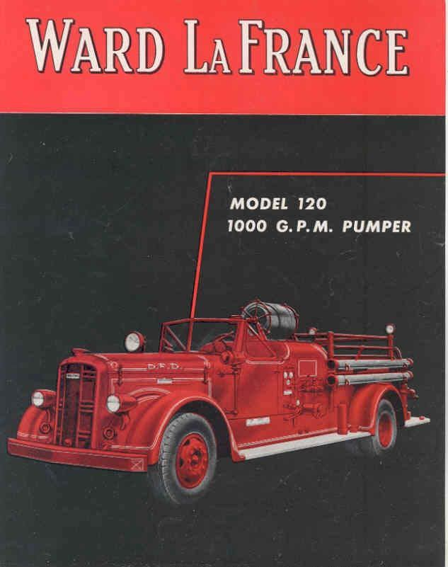 1945 Ward LaFrance 120 Fire Truck Brochure