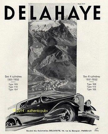 1931 PUBLICITE AUTOMOBILE DELAHAYE SES 4 ET 6 CYLINDRES SIGNE RENE RAVO DE 1931 AD