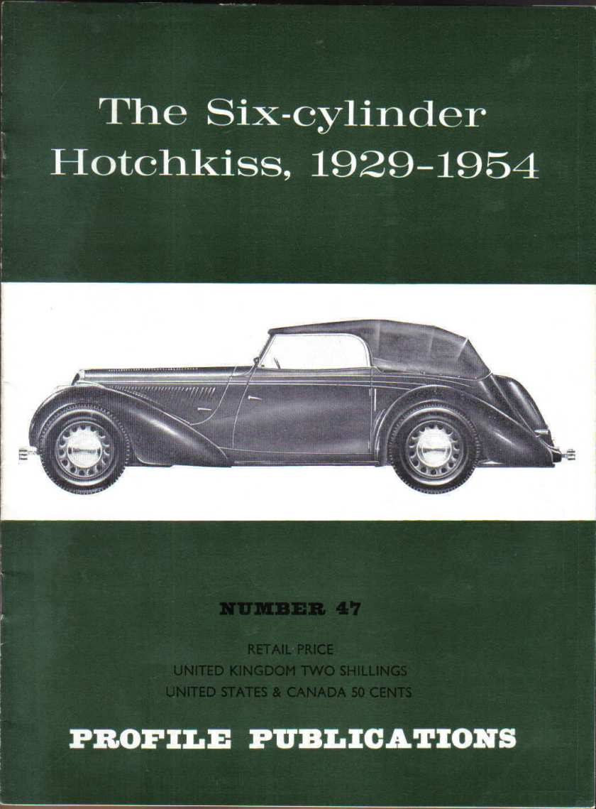 Hotchkiss Six Cylinder 1929-1954 Profile No. 47 AM80 Type 686 620 2050 +
